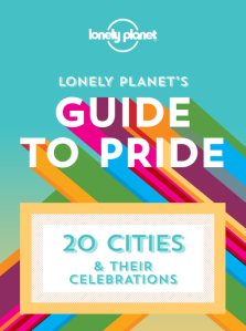 lonely planet's guide to pride