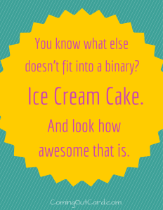 ice cream cake doesn't fit into the binary