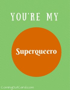 you're my superqueero